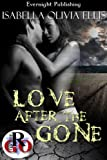 Love After the Gone (Romance on the Go)