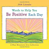 img - for 2018 Calendar: Words to Help You Be Positive Each Day, 7.5