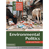 Environmental Politics: Scale and Power