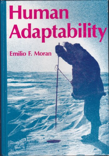 (Human adaptability: An introduction to ecological anthropology (Duxbury Press series in)