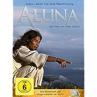 Aluna: Jedes Leben hat eine Bestimmung