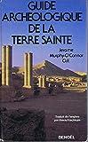 Guide Archéologique de la Terre Sainte