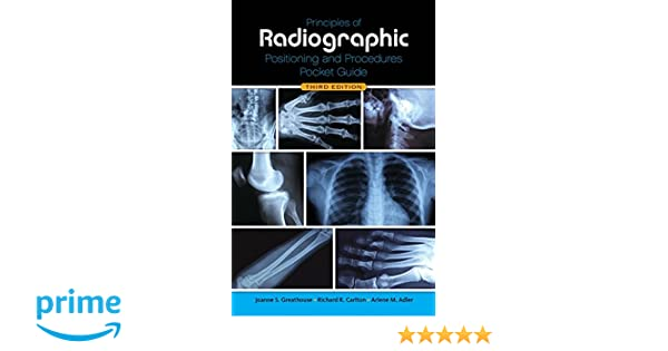 Principles of radiographic positioning and procedures pocket guide principles of radiographic positioning and procedures pocket guide 9781111643300 medicine health science books amazon fandeluxe Image collections