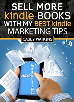 Amazon.com: Sell More Kindle Books: With My Best Kindle