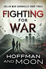 Fighting for War (The Collin War Chronicles) (Volume 3)