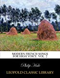 img - for Modern French songs for high voice. Vol. 2 book / textbook / text book