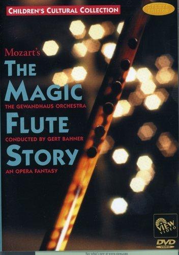 MOZART'S The Magic Flute Story: An Opera Fantasy