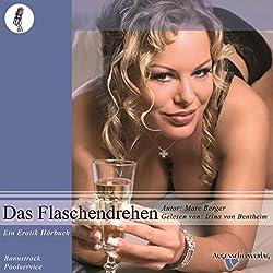 Das Flaschendrehen. Ein Erotikhörbuch