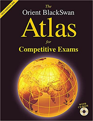 Buy The Orient BlackSwan Atlas for Competitive Exams Book