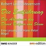 Die Entführung: Die Abenteuer des David Balfour von Shaw | Robert Louis Stevenson