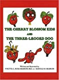 Cherry Blossom Kids and the Three-legged Dog, Yvette C. Ross Hebron, 0977498204