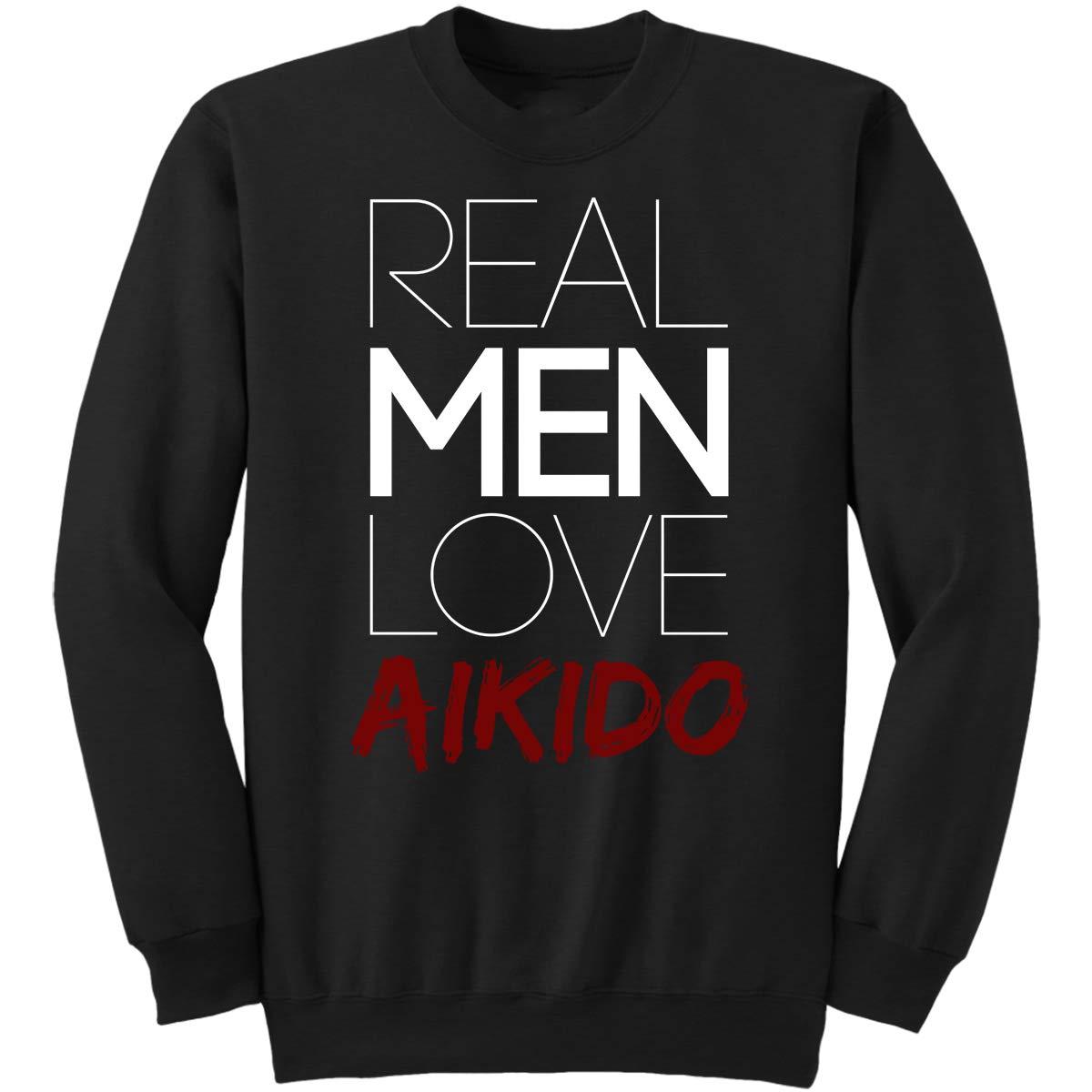 Real Men Love Aikido-Cute Adult Mens Ki Sweatshirt