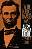 Front cover for the book With Malice Toward None by Stephen B. Oates