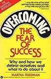 Overcoming the Fear of Success, Martha Friedman, 0446349267