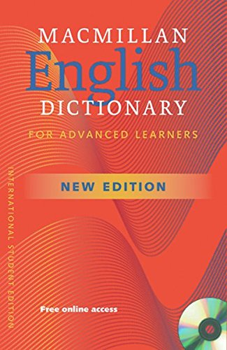 Macmillan English Dictionaries: Macmillan English Dictionary for Advanced Learners: Second Edition with CD-ROM
