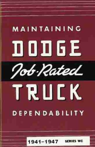 1941 1942 1946 1947 DODGE TRUCK & PICKUP OWNERS INSTRUCTION & OPERATING MANUAL - USERS GUIDE For