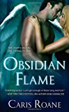 Obsidian Flame, Caris Roane, 1250008530