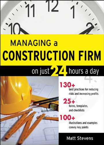 Managing a Construction Firm on Just 24 Hours a Day (24 Matt)