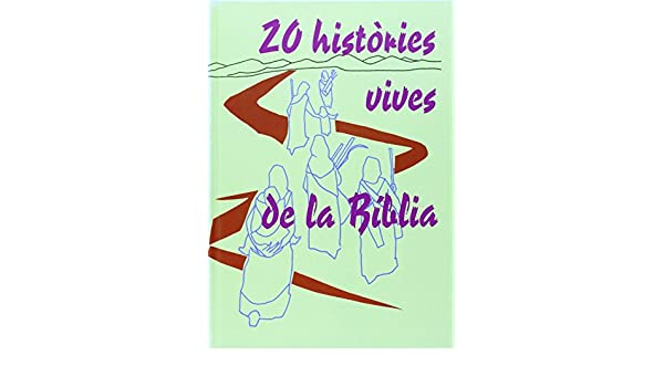 20 hist=ries vives de la Biblia: 9788474676167: Amazon.com ...