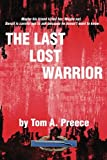 img - for The Last Lost Warrior book / textbook / text book