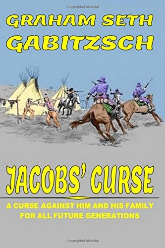 Download Jacobs' Curse: A Curse Against Him And His Family For All Future Generations ebook