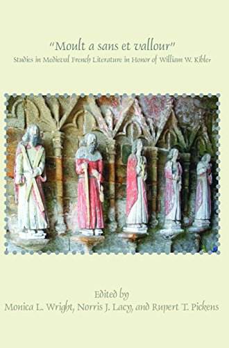 Moult a Sans Et Vallour: Studies in Medieval French Literature in Honor of William W. Kibler (Faux Titre)
