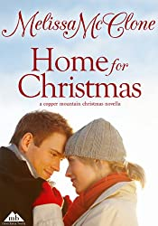 Home For Christmas (A Copper Mountain Christmas Book 2)