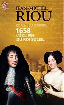 1658, L'Eclipse du Roi-Soleil par Riou