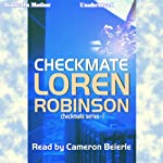 Checkmate: Checkmate Series, Book 1   Loren Robinson
