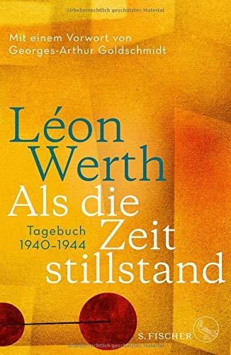 Als die Zeit stillstand: Tagebuch 1940-1944