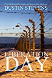 Liberation Day: A Suspense Thriller