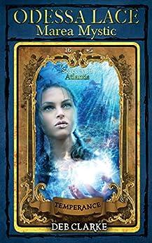 Odessa Lace - Marea Mystic #5: Sorcery in Atlantis (Odessa Lace: Marea Mystic) by [Clarke, Deb]