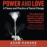 Power and Love: A Theory and Practice of…
