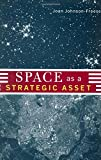 img - for Space as a Strategic Asset book / textbook / text book