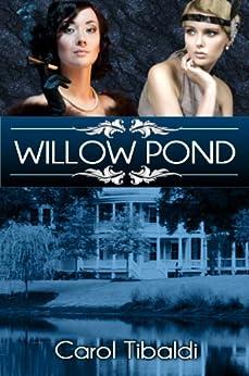 Willow Pond by [Tibaldi, Carol]
