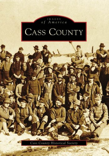 CASS COUNTY (Images of America) ebook