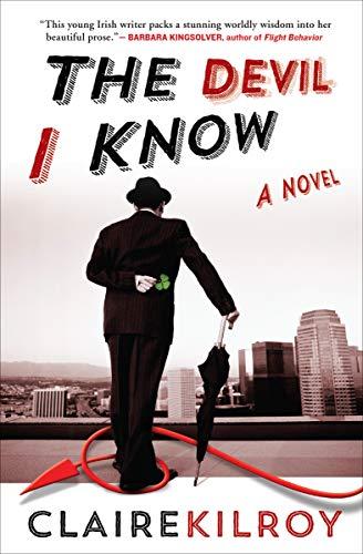 The Devil I Know: A Novel