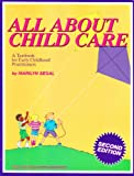 All about Child Care, Segal, Marilyn, 1879744007