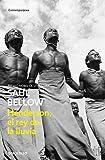 Image of Henderson, El Rey De La Lluvia / Henderson, The Rain King (Contemporanea / Contemporary) (Spanish Edition)