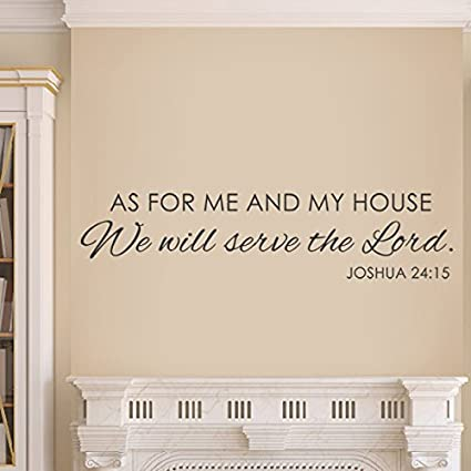 As For Me And My House We Will Serve The Lord Vinyl Bible Wall Decal