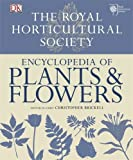 RHS Encyclopedia of Plants and Flowers by Brickell, Christopher (September 1, 2010) Hardcover