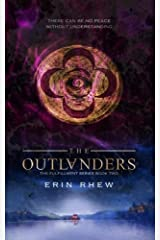 The Outlanders (The Fulfillment Series) (Volume 2)
