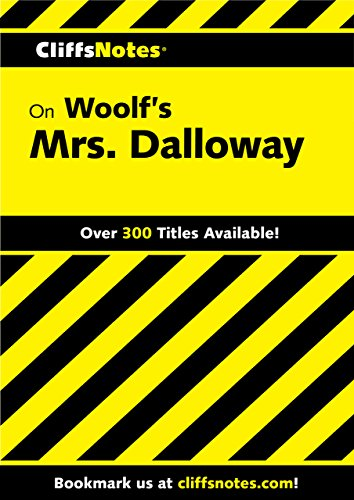 CliffsNotes on Woolf's Mrs. Dalloway (Cliffsnotes Literature Guides) (1882 Dictionary)