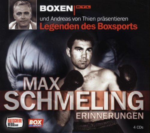 Legenden des Boxsports - Max Schmeling - Erinnerungen