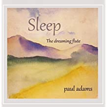Sleep the Dreaming Flute