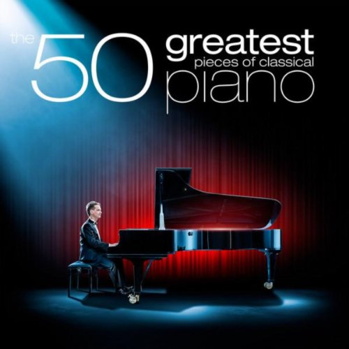 - The 50 Greatest Pieces of Classical Piano