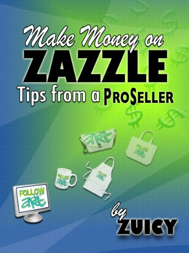Make Money Zazzle Tips ProSeller ebook product image