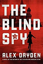 The Blind Spy (Anna Rensikov) by Alex Dryden (2012-03-20)