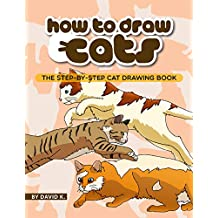 How to Draw Cats: The Step-by-Step Cat Drawing Book
