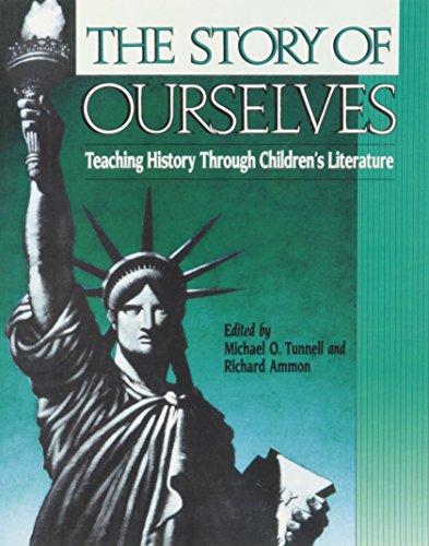 The Story of Ourselves: Teaching History Through...